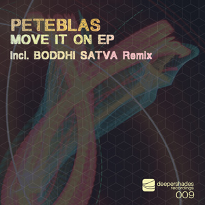 PeteBlas - Move It On EP - Deeper Shades Recordings 009