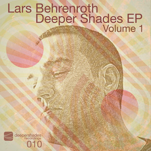 Lars Behrenroth - Deeper Shades EP Vol. 1 - Deeper Shades Recordings 010