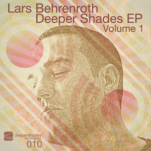 Lars Behrenroth - Deeper Shades EP Vol. 1 - Deeper Shades Recordings 010