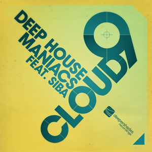 Deep House Maniacs feat. Siba - Cloud 9 - DSOH030
